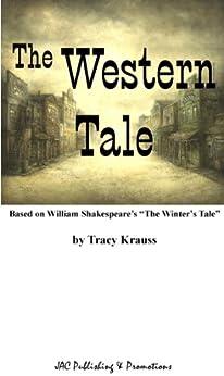 The Western Tale by [Krauss, Tracy]