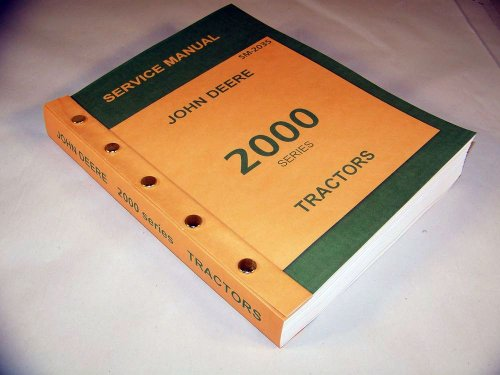 John Deere 2000 Series 2010 Tractors Technical Service Manual New Print 592 Pages Diesel Gas Lp