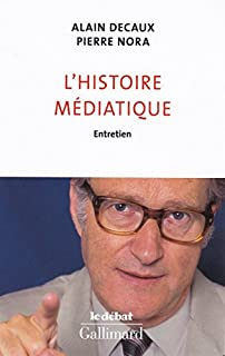 L'histoire médiatique : entretien