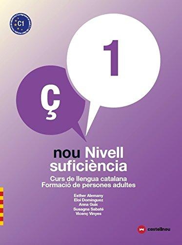 Nou nivell suficiència 1+ quadern d'activitats. Curs de Llengua Catalana-Formaci