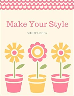 Amazoncom Make Your Style Sketchbook Fancy Sketch Book
