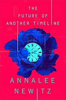 The Future of Another Timeline by Annalee Newitz science fiction and fantasy book and audiobook reviews