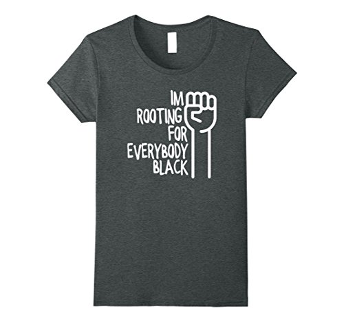 Womens I'm Rooting For Everybody Black Youth Men's Women's T-Shirt Medium Dark (Custom Youth Anvil)