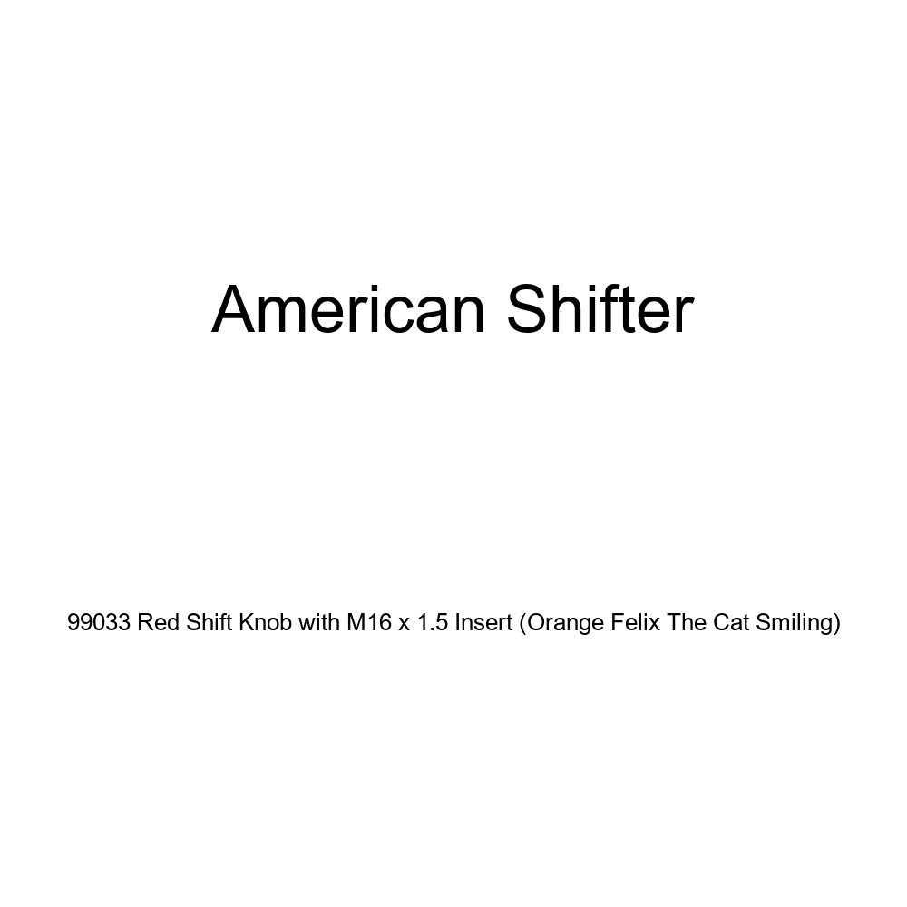 Orange Felix The Cat Smiling American Shifter 99033 Red Shift Knob with M16 x 1.5 Insert