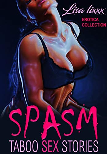 Spasm Taboo Stories Erotica Collection ebook product image