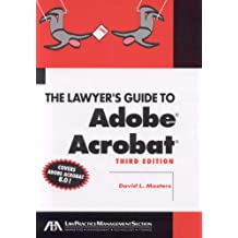 The Lawyer's Guide to Adobe Acrobat 8.0