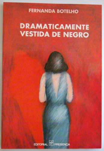 Dramaticamente vestida de negro (Novos continentes) (Portuguese Edition)