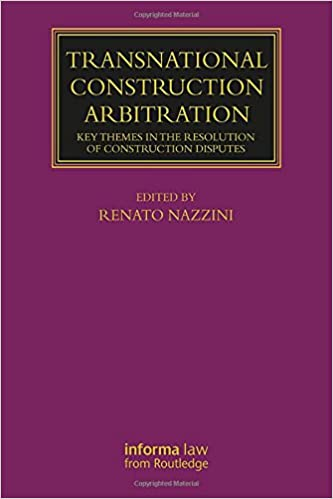 PDF Descargar Transnational Construction Arbitration: Key Themes In The Resolution Of Construction Disputes