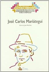 Jose Carlos Mariategui (Antologia del pensamiento politico, social y economico de America Latina) (Spanish Edition)
