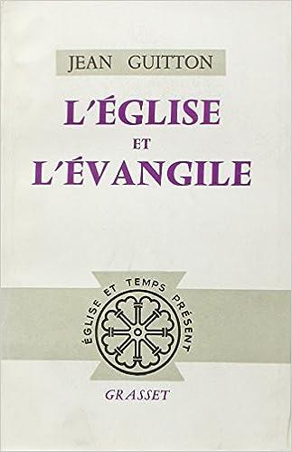 Lire en ligne L'Eglise et l'Evangile pdf epub