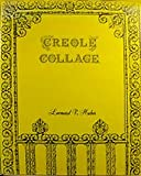img - for Creole Collage: Reflections on the Colorful Customs of Latter-Day New Orleans Creoles book / textbook / text book
