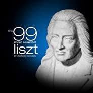 The 99 Most Essential Liszt Masterpieces