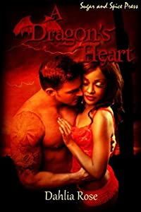 A Dragon's Heart (The Paladin Dragons Book 2)