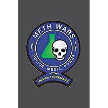 Meth Wars: Police, Media, Power (Alternative Criminology)