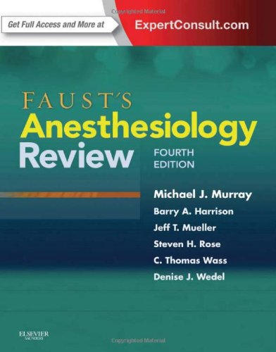 Faust's Anesthesiology Review, 4e by Brand: Saunders