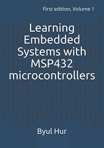 Learning Embedded Systems with MSP432 microcontrollers: MSP432 with Code Composer Studio