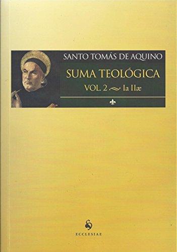 Suma Teológico. Ia IIae - Volume 2