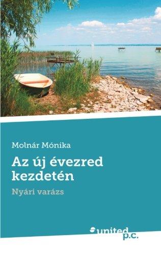 Az új évezred kezdetén: Nyári varázs (Hungarian Edition) pdf epub