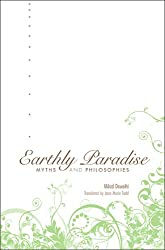 Earthly Paradise - Myths and Philosophies