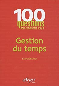 Gestion du temps par Laurent Hermel
