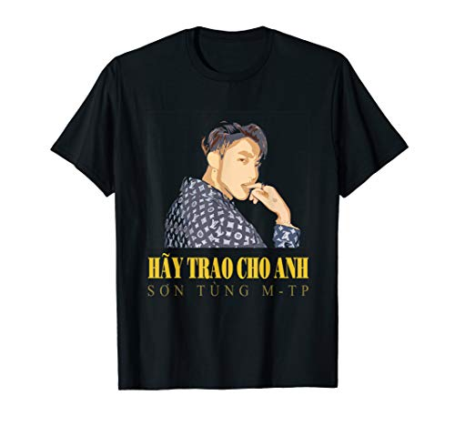 HAY TRAO CHO ANH SON TUNG M-TP T-Shirt For Sky