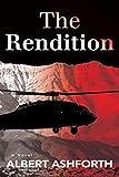 The Rendition (An Alex Klear Thriller)