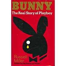Bunny; The Real Story of Playboy