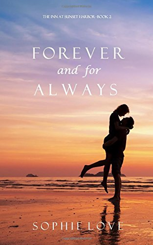 Forever and For Always (The Inn at Sunset Harbor-Book 2) PDF