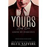 Yours 1: Losing My Innocence