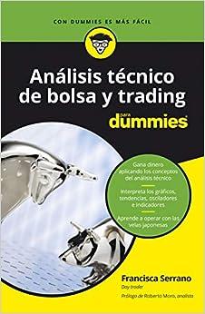 Análisis Técnico De Bolsa Y Trading Para Dummies por Francisca Serrano Ruiz epub
