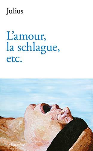 L'amour, la schlague, etc. by
