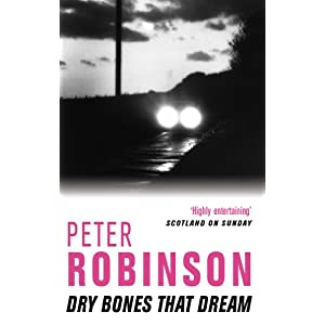 Dry Bones That Dream (The Inspector Banks Series Book 7)