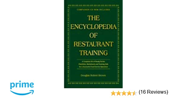 The Encyclopedia Of Restaurant Training: A Complete Ready-to-Use ...