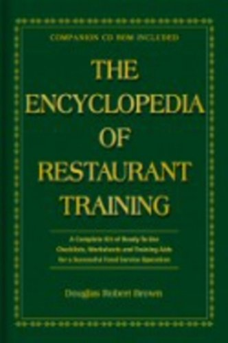 The Encyclopedia Of Restaurant Training: A Complete Ready-to-Use Training Program for All Positions in the Food Service Industry With Companion ()