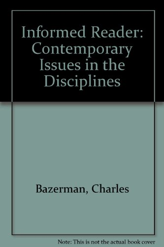 Informed Reader: Contemporary Issues in the Disciplines