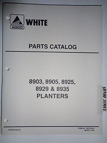 Agco White 8903 8905 8925 8929 8935 Planter Parts Catalog Book Manual (Planter Parts Catalog)