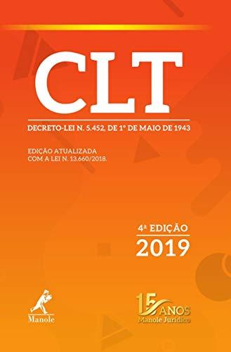 CLT: Decreto-lei n. 5.452, de 1º de maio de 1943 4ª Edição