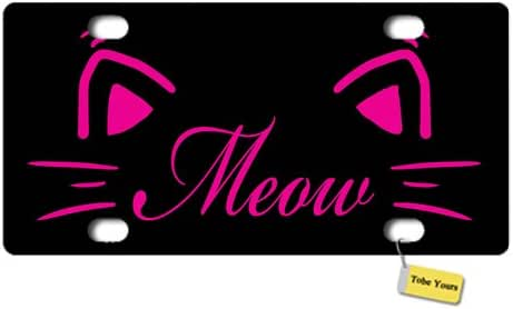 Tobe Yours License Plate Cover Cat Meow Lovely Pet Printed Auto Car Front Tag Metal License Plate Frame Cover 6x12