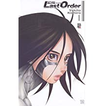 Battle Angel Alita. Last Order - Volume 1