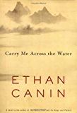 Carry Me Across the Water: A Novel