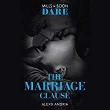 The Marriage Clause: Dirty Sexy Rich, Book 1 Audiobook by Alexx Andria Narrated by Christy Meyer, Robert G. Slade