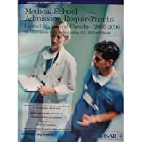 Medical School Admission Requirements 2005-2006, Association of American Medical Colleges, Meredith T. Moller, 1577540301