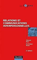 Relations et communications interpersonnelles - 2ème édition (Les Topos)
