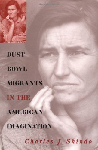 Dust Bowl Migrants in the American Imagination (Rural America)