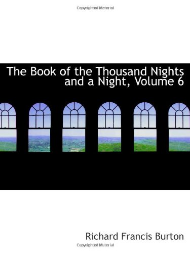 Download The Book of the Thousand Nights and a Night, Volume 6 pdf epub