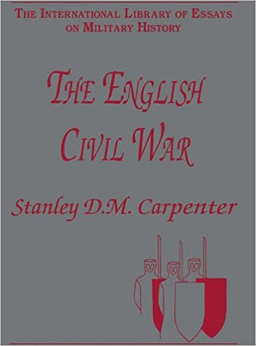 The English Civil War The International Library Of Essays On  The English Civil War The International Library Of Essays On Military  History Hardcover   Nov