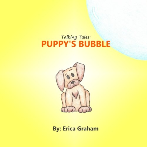 Talking Tales: Puppy's Bubble