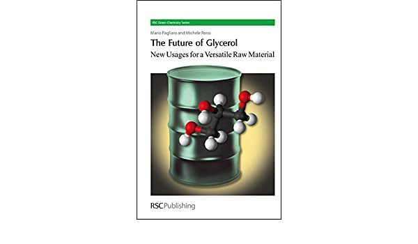 Future of Glycerol: New Usages for a Versatile Raw Material