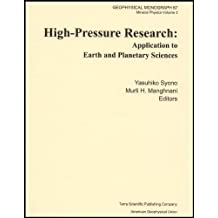 High-Pressure Research: Application to Earth and Planetary Sciences