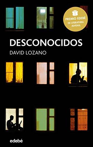 Desconocidos (Premio Edebé de Literatura Juvenil 2018) (PERISCOPIO) (Spanish Edition)